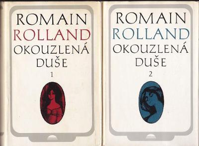 Romain Rolland Okouzlená duše I+II díl.