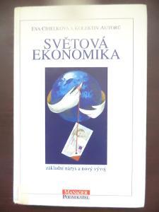 Světová Ekonomika - Eva Cihelková a kolektiv autorů