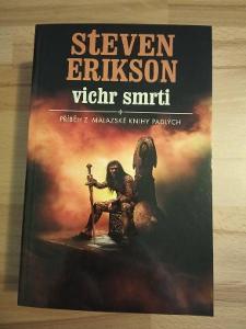 Malazská kniha mrtvých 7. - Vichr smrti, Steven Erikson