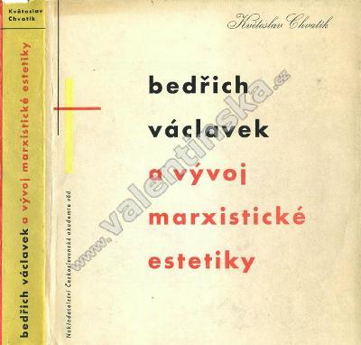 Bedřich Václavek a vývoj marxistické estetiky