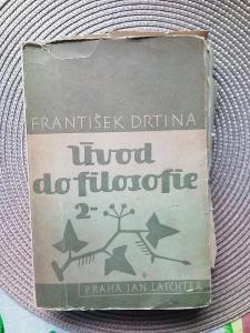 Úvod do filosofie 2 - Drtina František