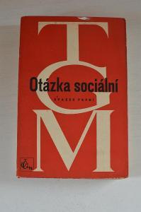 Otázka sociální I. - Masaryk Tomáš Garrigue