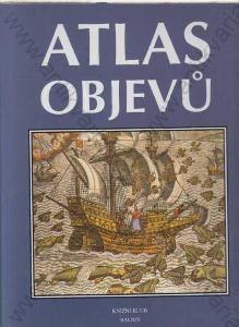 Atlas objevů, A4, Knižní klub, Balios, Praha 1998