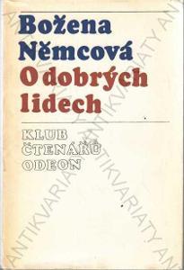 O dobrých lidech Božena Němcová 1975