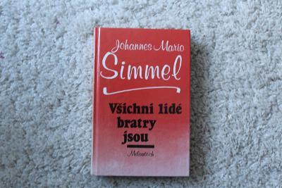 Všichni lidé bratry jsou - Johannes Mario Simmel