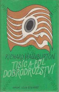 Tisíc a půl dobrodružství Richard Halliburton 1986