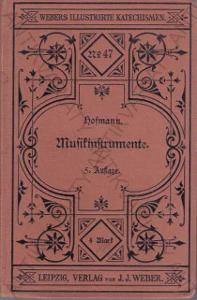 Musikinstrumente J. J. Weber 1897