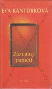 Záznamy paměti Eva Kantůrková 1997 Hynek, Praha