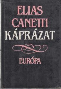 Káprázat (Fata Morgána) Elias Canetti 1985
