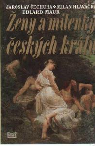 Ženy a milenky českých králů 1995