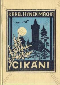 Cikáni Karel Hynek Mácha 1930 Vojtěch Šeba, Praha