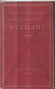 Vyznání Aurelia Augustina Ladislav Kuncíř