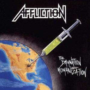 AFFLICTION - The Damnation of Humanization CD ORIGINÁL NOVÉ