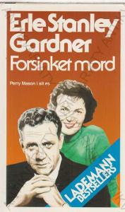 Forsinket mord Erle Stanley Gardner 1989