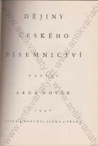 Dějiny českého písemnictví Arne Novák Sfinx, 1946