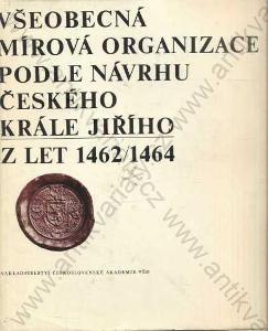 Všeobecná mírová organizace českého krále Jiřího
