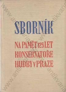 Sborník na paměť 125 let konservatoře hudby.. 1936