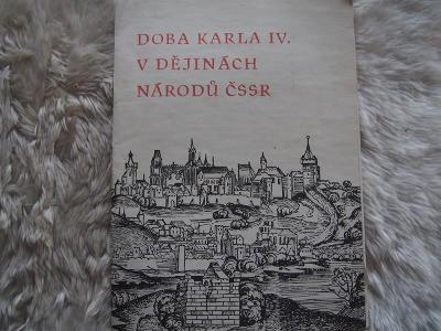 Doba Karla IV. v dějinách národů ČSSR - Burian Jiří