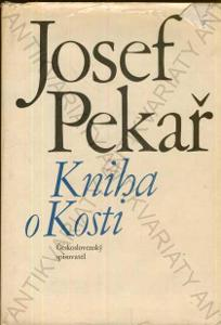 Kniha o Kosti Josef Pekař Kus české historie 1970