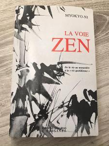 La Voie Zen - Myokyo-ni