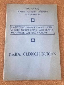 Marxisticko-leninské pojetí umění a jeho funkcí - Burian Oldřich