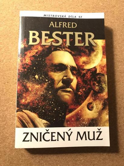 Zničený muž - Bester Alfred  - Knihy
