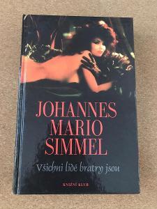 Všichni lidé bratry jsou - Simmel Johannes Mario