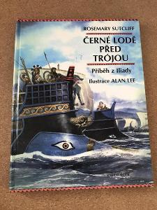 Černé lodě před Trójou - Sutcliff Rosemary