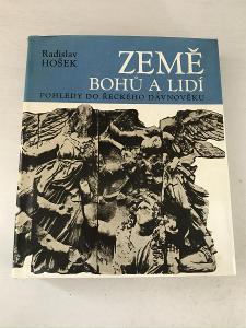 Země bohů a lidí - Hošek Radislav