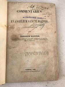 Commentarius - Evangelium Sancti Joannis - Klofutar Leonardum