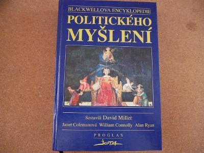 Blackwellova encyklopedie politického myšlení - Miller David L.