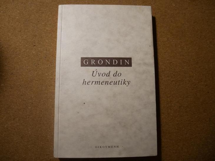 Úvod do hermeneutiky - Grondin Jean  - Knihy