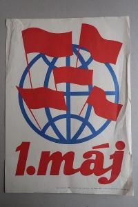 Plakát - Svátek práce - 1. máj - komunismus, propaganda