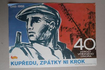 Plakát - 40. výročí Vítězný únor 1988 - komunismus,