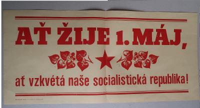 Plakát - Ať žije 1. máj - komunismus, propaganda - Ať
