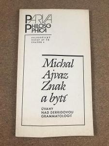 Znak a bytí - Ajvaz Michal
