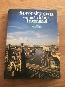 Sovětský svaz - země známá i neznámá - kolektiv autorů