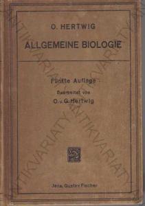 Allgemeine Biologie O. Hertwig  1912
