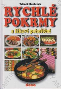 Rychlé pokrmy a lákavé pohoštění Z. Roubínek 2002