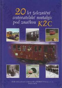 20 let železniční nostalgie pod značkou KŽC 2005