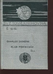 Klub Pickwickův, dílu II., část 1. (Ottova Světová kn