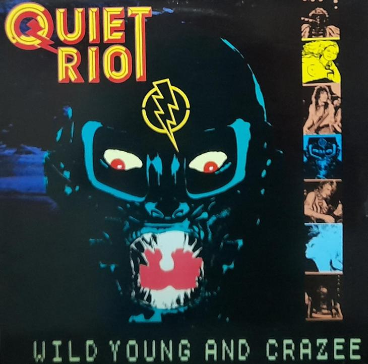 QUIET RIOT-WILD YOUNG AND CRAZEE - Hudba