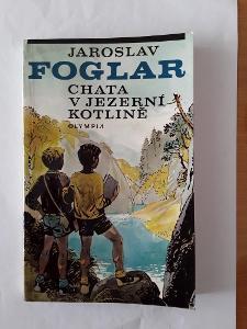 kniha Chata v Jezerní kotlině Jaroslav Foglar