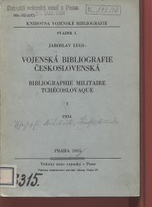 Vojenská bibliografie československá I. a II. / Bibliogr