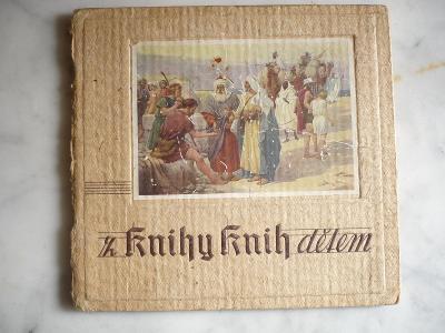 Bible-děti-Z knihy knih dětem-barevné obrázky-malíř A.Brunner-1942-RAR