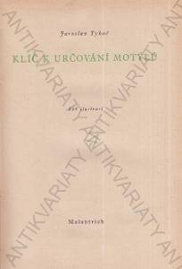 Klíč k určování motýlů Jaroslav Tykač 1949