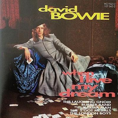 cd david bowie WHEN I LIVE MY DREAM