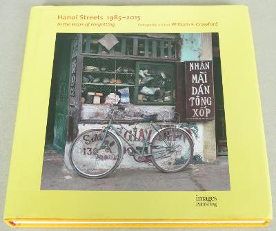 Hanoi Streets 1985 - 2015: In the Years of Forgetting