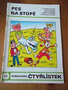 ČTYŘLÍSTEK 119 PES NA STOPĚ - r. 1984