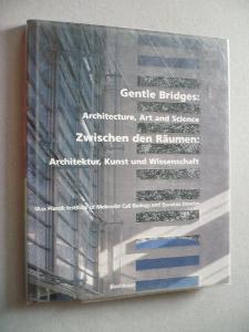 Gentle Bridges / Zwischen den Räumen